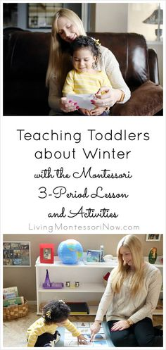 The Montessori 3-period lesson is a great tool to teach toddlers a variety of concepts ... even the concept of winter for a toddler living in place with no snowy season. Post includes YouTube video, winter resources, and Montessori-inspired winter activities for toddlers. Post also includes the Montessori Monday linky collection
