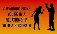 Feeling joy mixed with anger & pain often are the hallmarks of a relationship with a sociopath. Here are some more warning signs your partner is a sociopath