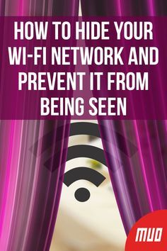 How to Hide Your Wi-Fi Network and Prevent It From Being Seen --- Heres what you need to know about hiding your Wi-Fi network including reasons why this may not be the best thing to do if security is your main concern. Life Hacks Computer, Computer Diy, Computer Basics, Life Hacks Websites, Hacking Websites, Technology Hacks, Computer Technology, Medical Technology, Computer Programming