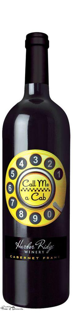 "~""Call Me A Cab"" Harbor Ridge Winery Cabernet | House of Beccaria"