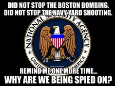NSA *a few days ago a sheeple said, 'you can't have it BOTH ways. The sheeple failed to see the irony.  That NSA MISSED or ignored  the Tsarnaev's, as they WERE spying on ALL Americans at that time.  (Warrentless spying) I'm SURE they still are because the 'gonadless' congress did nothing when the 'spying scandal was revealed!