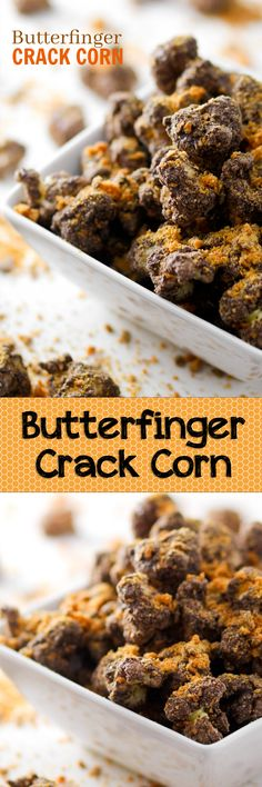 Butterfinger Crack Corn -- this recipe is dangerous! Only a few ingredients and SO addictive. Seriously the perfect sweet/salty snack.