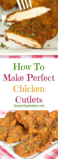 How To Make Perfect Chicken Cutlets   Queenbeebaker.net #chickencutlets #perfectchickencutlets #friedchickencutlets