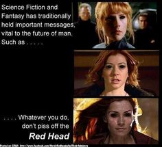 Science Fiction has taught us to never piss off the redhead!  Redhead problems, Ginger problems, Red hair.