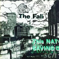 The Fall - This Nation'Saving Grace