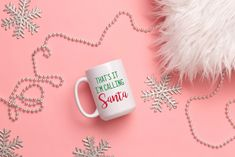 That's it I'm calling Santa Mug, Funny Christmas Mug, Christmas Mug by SweetSipsShop on Etsy