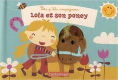 Amazon.fr - Lola et son poney - Deborah Van de Leijgraaf, Annelien Wehrmeijer - Livres 1 An, Teddy Bear, Toys, Animals, Pony, Livres, Activity Toys, Animales, Animaux