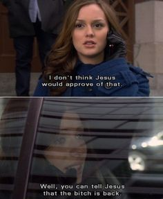 "Gossip Girl - ""I don't think Jesus would approve of that."""