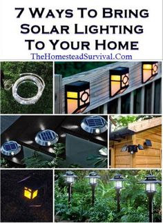 The Homestead Survival | 7 Ways to Bring Solar Lighting to Your Home | http://thehomesteadsurvival.com