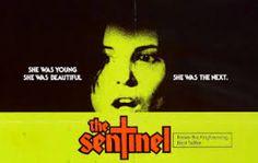 The Sentinel: a joia rara do cinema setentista