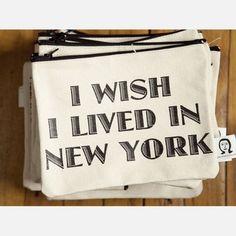 I wish I lived in New York
