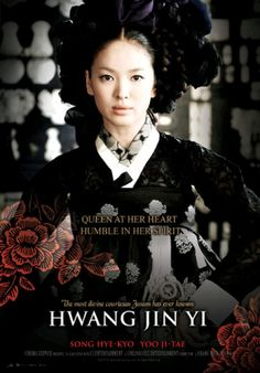 "Song Hye Kyo Hwang Jin Yi (Hangul: 황진이) is a 2007 South Korean biographical drama filmdirected by Chang Yoon-hyun. Based on Hong Seok-jung's 2002 novel Hwangjini(which won the Manhae Prize for Literature in 2004), the film is about the life ofHwang Jin-yi, the most famous courtesan (or ""gisaeng"") in Korean history, starringSong Hye-kyo in the title role"