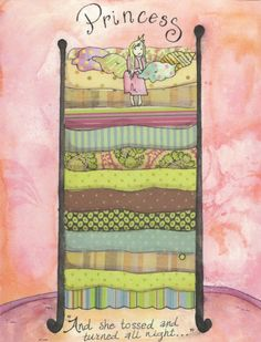 Theme: The Princess & the Pea; notice the little things.