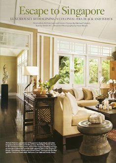 """Lovely example of the the contemporary interior of a colonial era """"Black and White House"""" - Singapore"""