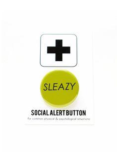 SLEAZY BUTTON Social Alert Button
