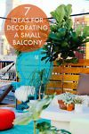 Not all of us are blessed with beautiful backyards fit for summer night dinner parties and bonfires. If you live in an apartment or urban city, sometimes you are lucky to even have a small balcony! When...
