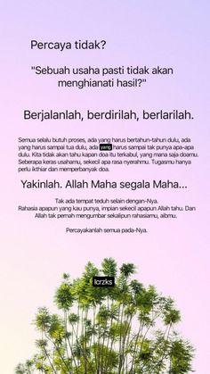 18 Ideas quotes indonesia islam allah for 2019 Quran Quotes Inspirational, Islamic Love Quotes, Muslim Quotes, Reminder Quotes, Self Reminder, Words Quotes, Study Motivation Quotes, Study Quotes, Sabar Quotes
