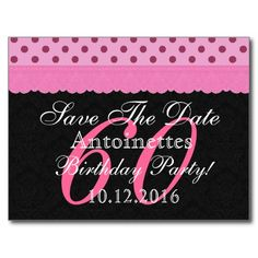 Modern save the date 60th birthday party v60c post cards to see save the date 60th birthday pink and black lace postcard pinkandblackobsession bookmarktalkfo Gallery