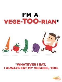 Happy National Nutrition Month!  I'm a vege-too-rian! #FJQuotables #UpWithVeg