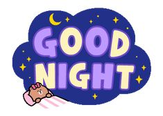 BROWN&FRIENDS Large Letters | Line Sticker Good Night Babe, Good Night Friends, Good Night Gif, Good Night Wishes, Good Night Sweet Dreams, Good Night Quotes, Line Friends, Good Morning Good Night, Good Night Greetings