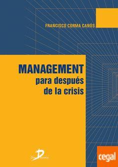 management para despues de la crisis diaz de santos. Máis información no catálogo:http://kmelot.biblioteca.udc.es/record=b1539045~S1*gag