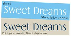 Stencil Sweet Dreams Baby Nursery Kids Craft Signs #DesignsbyJoanie