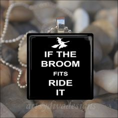 Sarcastic Humor | ... BROOM FITS Ride It Witch Halloween Sarcastic Humor Glass ... | hah
