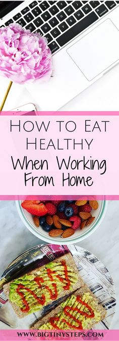 How to eat healthy when working from home- how to work from home and snack healthy with these simple tips #healthy #cleaneating #healthysnacks #wahm #cleaneating #healthyfood #lifehacks