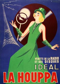 LA HOUPPA by Faye, the original print of this vintage poster from circa 1935, featuring a fabulous blond in a fabulous green dress and the Eiffel Tower!