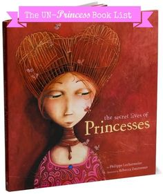 "The ""Un-Princess"" Book List 