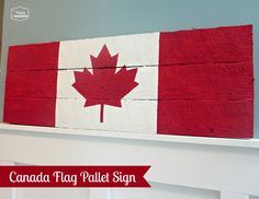 Canada Flag Pallet Sign Tutorial at thehappyhousie Pallet Flag, Pallet Signs, Canadian Party, Canada Day Fireworks, Canada Day Crafts, Canada Day Party, Barn Wood Decor, Wooden Flag, Happy Canada Day