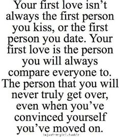 first love - Best quotes about first love. Saying Images shares with you the most inspirational first love quotes One Love Quotes, Cute Quotes, Great Quotes, Quotes To Live By, Funny Quotes, Inspirational Quotes, Quotes About First Love, I Will Always Love You Quotes, Short Quotes