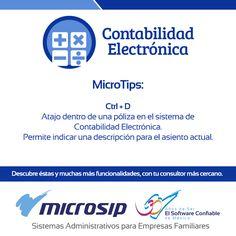 #MicroTips Atajo dentro de una póliza en el sistema de Contabilidad Electrónica. Ctrl + D Permite indicar una descripción para el asiento actual.