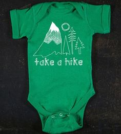 Take a Hike Baby Bodysuit | Go climb a mountain/stairs with this Baby Bodysuit, featuring ... | T-Shirts
