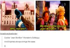 We know who you are, Jean Bonbon.