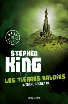 ABRIL 2015 | Título: Las tierras baldías | Autor(a): Stephen King | Sello editorial: DEBOLSILLO (Penguin Random House)