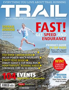 Get your digital subscription/issue of TRAIL-July - August 2014 Magazine on Magzter and enjoy reading the magazine on iPad, iPhone, Android devices and the web. Creative Portfolio, Happy Trails, Trail Running, South Africa, Books To Read, How To Become, Magazine, Adventure, Digital