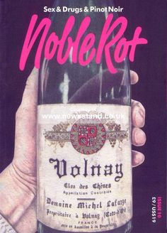Buy a single copy or a subscription to Noble Rot Magazine from the worlds largest online newsagent. Noble Rot is an alternative lifestyle magazine centred around Wine Magazine, Pinot Noir, No Cook Meals, Drugs, Cooking Food, Magazine Covers, Bottle, Stuff To Buy, Wine