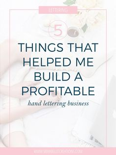 Things that Helped Me Build a Profitable Hand Lettering Business 5 Things that Helped Me Build A Profitalbe Hand Lettering Business Hand Lettering Quotes, Brush Lettering, Tombow Pens, 5 Things, Things To Sell, Hand Lettering For Beginners, Dont Ever Give Up, Business Letter, How To Get Rich