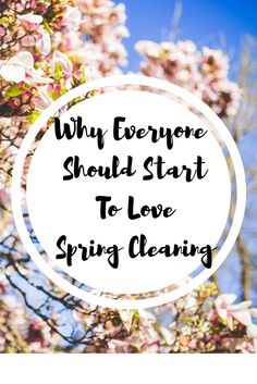 Why Everyone Should Start to Love Spring Cleaning | Dawn Craven | My Life in a Blog