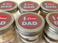 Cupcakes In A Jar-Mason Jars-I Love Dad-Gifts for Dad-Father's Day Gifts-Happy Father's Day!