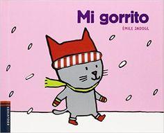 Mi gorrito (Texturas): Amazon.es: Émile Jadoul, Edelvives: Libros