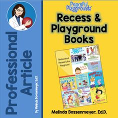 recess and playground books.  Featured Article by Peaceful Playgrounds