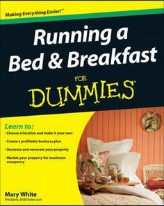 How to run a bed and breakfast!