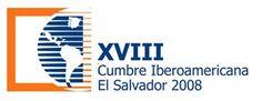 18th Ibero American Summit El Salvador 2008