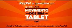PayPal e PontoFrio unem forças para impulsionar uso de tablets e vendas online - Web Expo Forum 2013