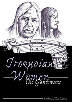 Iroquoian Women: The Gantowisas Foreword by Paula Gunn Allen Third Printing - morebook. Strength Of A Woman, American Indians, Native American, Reading Material, Women In History, Free Ebooks, Einstein, My Books, Politics