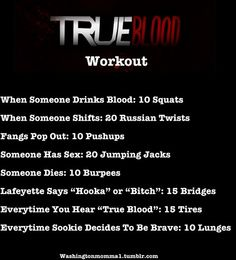 True Blood Workout Game!