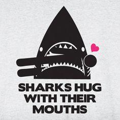 Shark Hug!