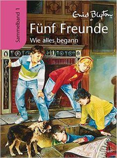 Fünf Freunde - Wie alles begann: Sammelband 1: Amazon.de: Enid Blyton: Bücher